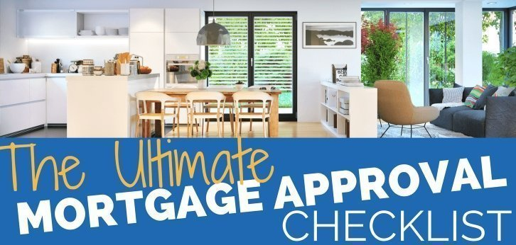 ULTIMATE Mortgage Approval Checklist