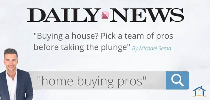 NY Daily News: Michael Sema Tells You How To Pick A Team Of Pros Before Taking The Plunge