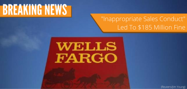 """#1 U.S. Mortgage Bank Wells Fargo """"forgoes"""" Client Protection"""