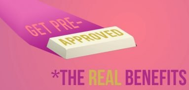 Getting Pre-Approved & The Real Benefits