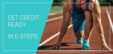 Get Credit Ready In 5 Steps