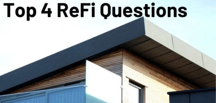 Top 4 ReFi Questions