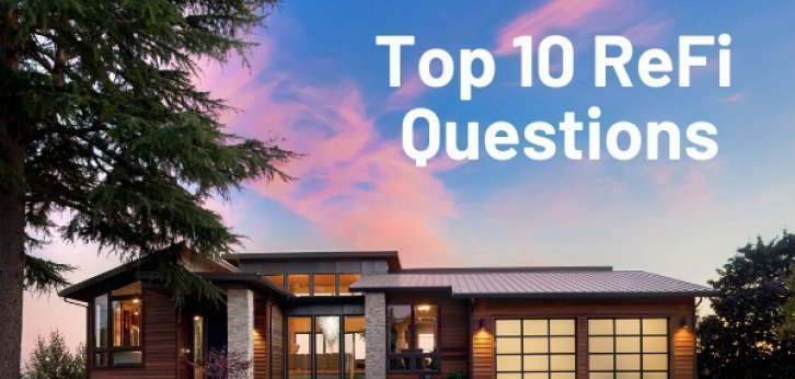 Refinancing Top 10 Questions